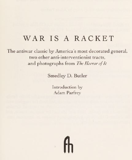 [Dedication] from War is a Racket by Smedley Butler