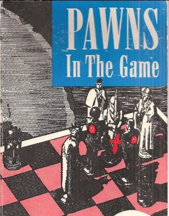 [Book Cover] from Pawns in the Game by William Guy Carr