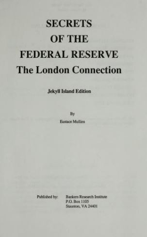 [Dedication] from Secrets of the Federal Reserve by Eustace Mullins